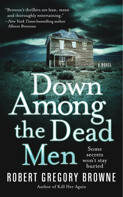 INTERVIEW: Robert Gregory Browne on DOWN AMONG THE DEAD MEN