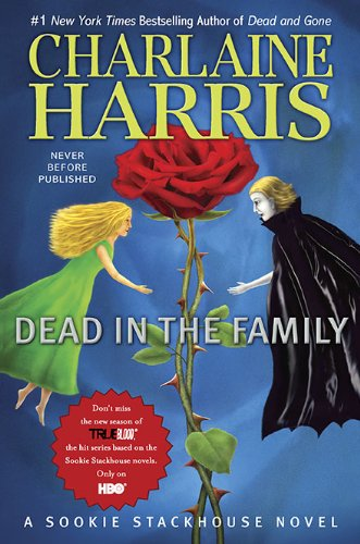 4 Star Review: Dead in the Family by Charlaine Harris