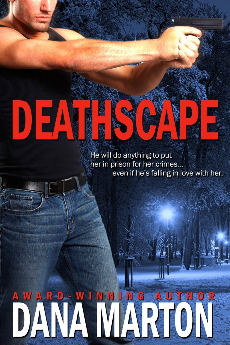 FEATURED ARTICLE: Deathscape by Dana Marton