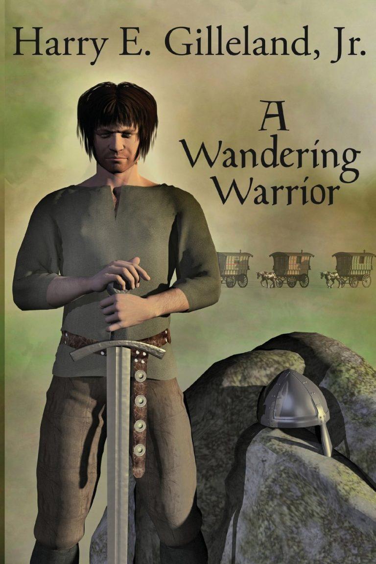 BOOK BLAST: A Wandering Warrior by Harry E. Gilleland