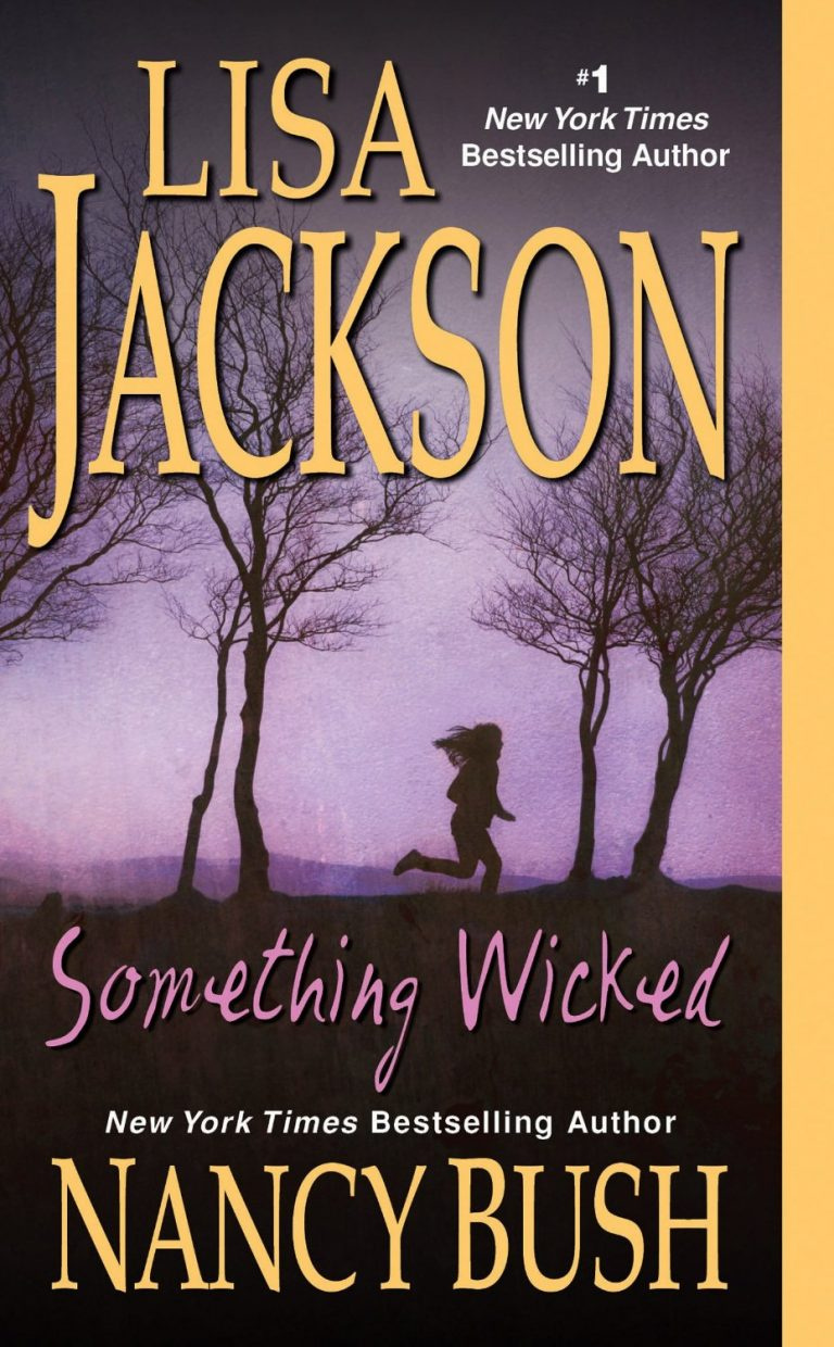 FEATURED ARTICLE: Something Wicked by Lisa Jackson and Nancy Bush