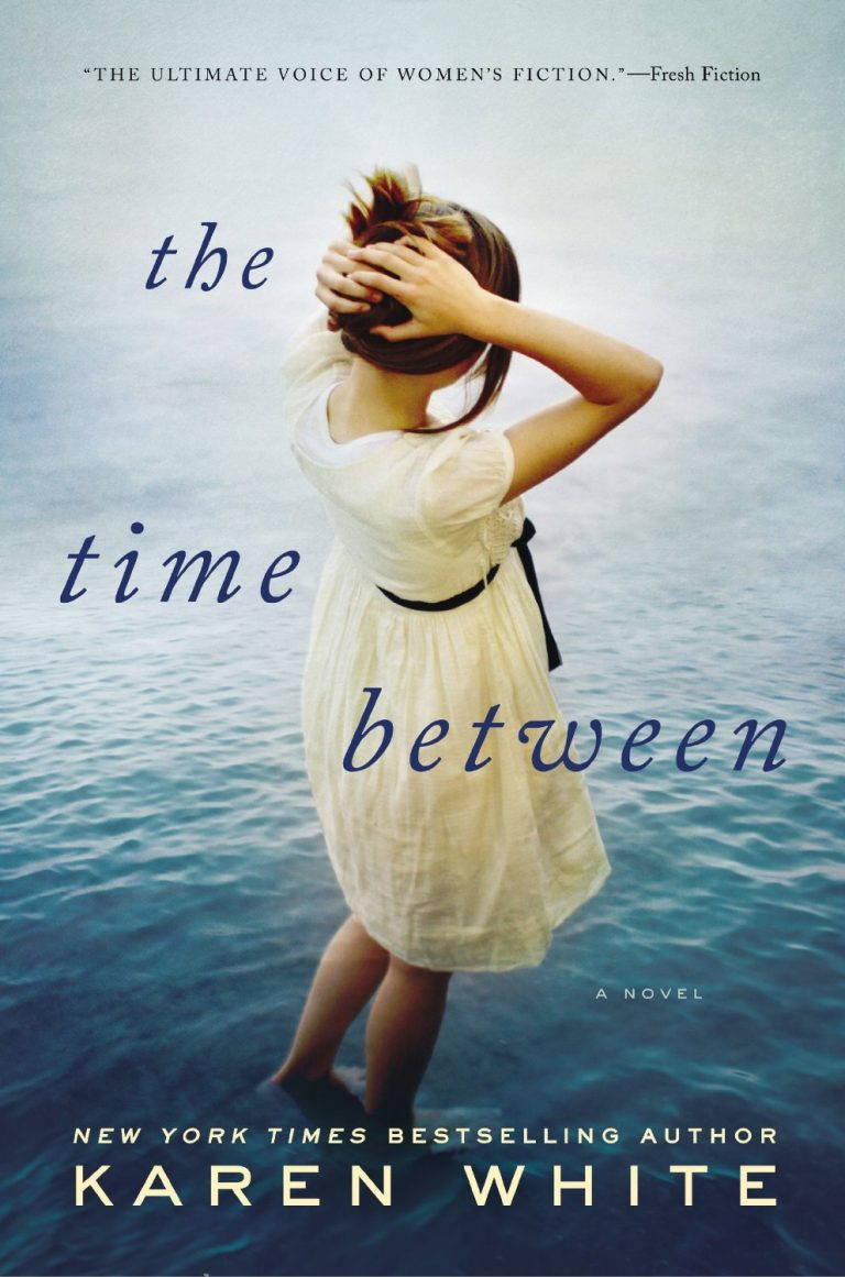 FEATURED ARTICLE: The Time Between by Karen White