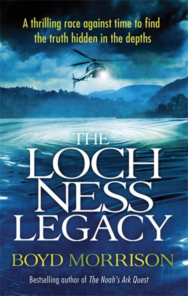 BOOK BLAST: THE LOCH NESS LEGACY by Boyd Morrison