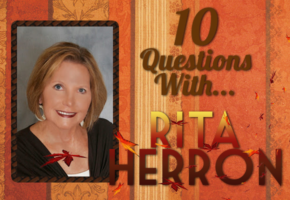 INTERVIEW: 10 Questions With…Rita Herron