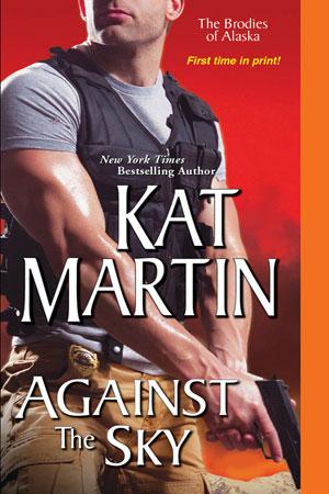 GUEST BLOG: Kat Martin's AGAINST THE SKY