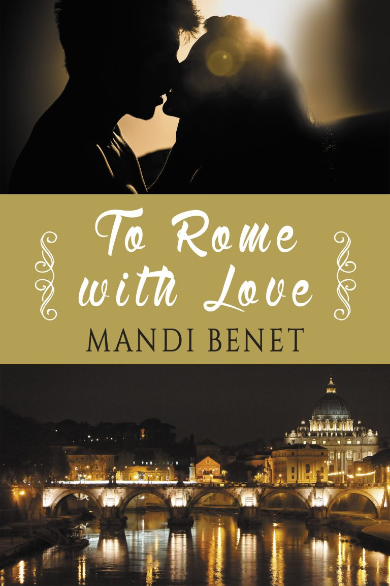 BOOK BLAST: TO ROME WITH LOVE by Mandi Benet