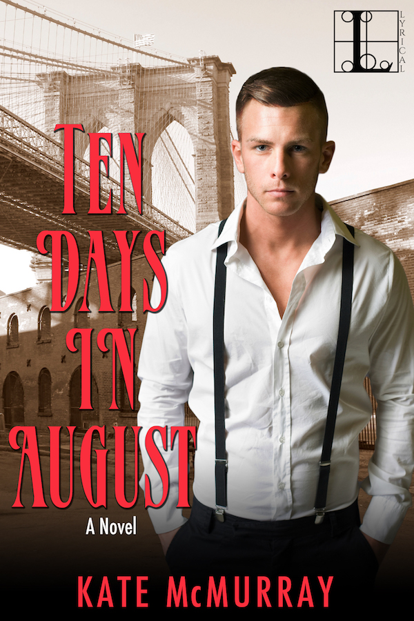 GUEST BLOG: Kate McMurray's TEN DAYS IN AUGUST with Giveaway