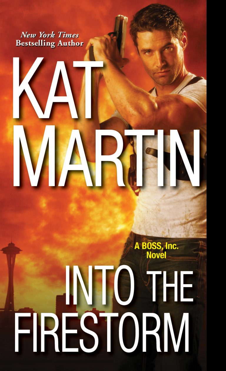 GUEST BLOG: Into the Firestorm by Kat Martin Blog Post and Giveaway!