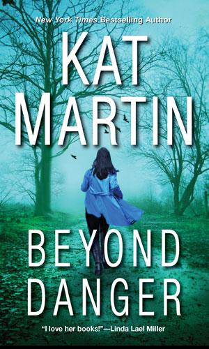 GUEST BLOG: Surviving Danger by Kat Martin