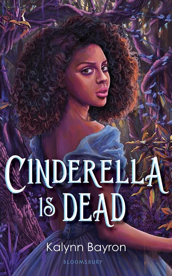 NEW RELEASE: CINDERELLA IS DEAD by Kalynn Bayron