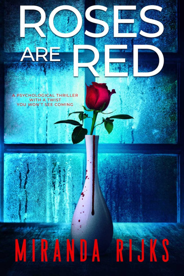 NEW RELEASE: ROSES ARE RED by Miranda Rijks