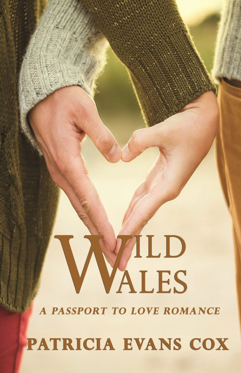 GUEST BLOG: WILD WALES by Patricia Evans Cox and Giveaway