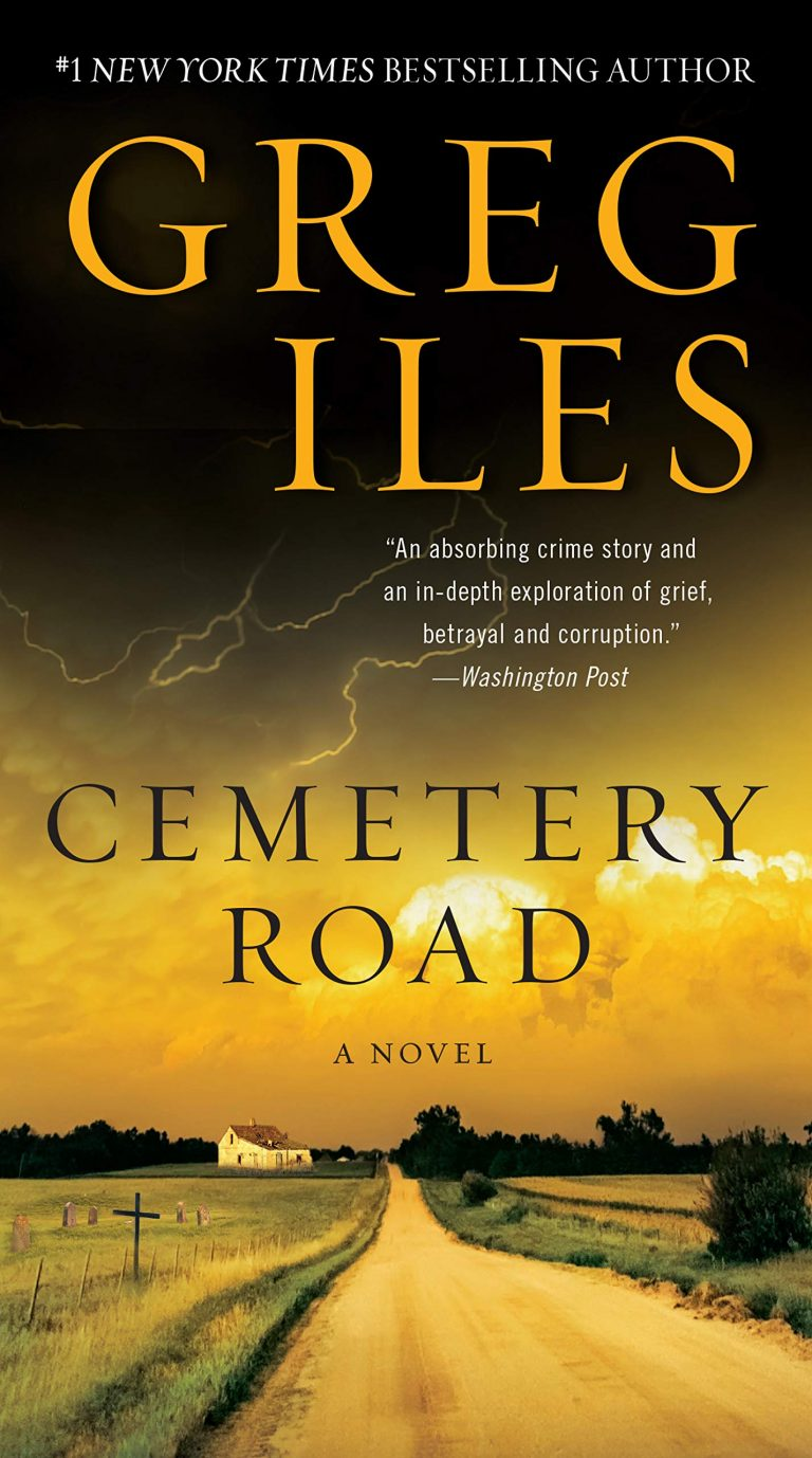 NEW RELEASE: CEMETERY ROAD by Greg Iles