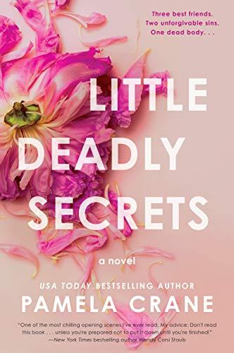 NEW RELEASE: LITTLE DEADLY SECRETS by Pamela Crane
