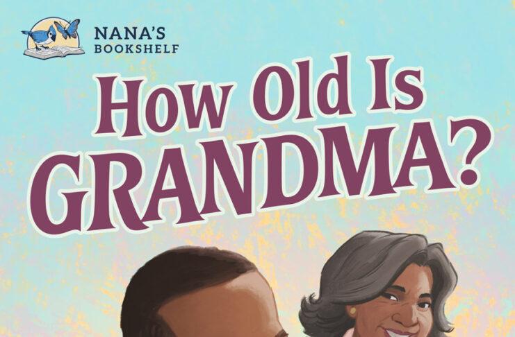 How Old is Grandma