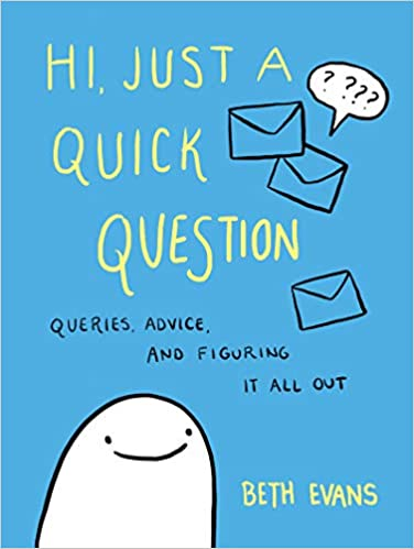 NEW RELEASE: HI, JUST A QUICK QUESTION by Beth Evans