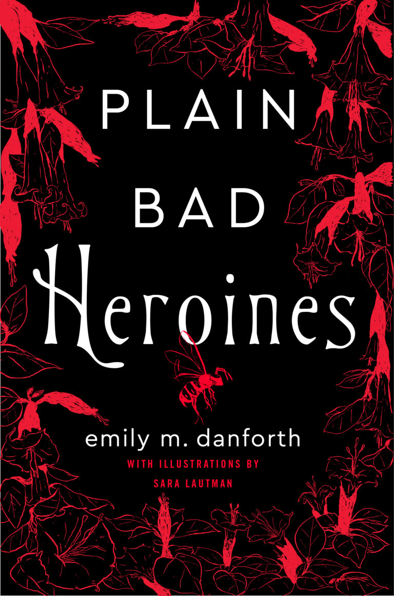 NEW RELEASE: PLAIN BAD HEROINES by Emily M. Danforth