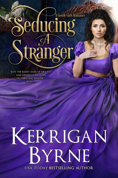 5 STAR REVIEW: SEDUCING A STRANGER by Kerrigan Byrne