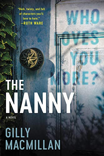NEW RELEASE: THE NANNY by Gilly MacMillan