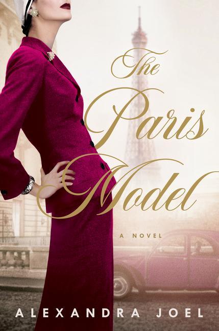 NEW RELEASE: THE PARIS MODEL by Alexandra Joel