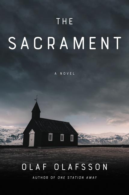 NEW RELEASE: THE SACRAMENT by Olaf Olafsson