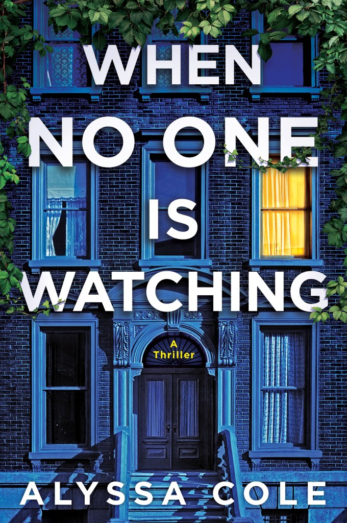 NEW RELEASE: WHEN NO ONE IS WATCHING by Alyssa Cole