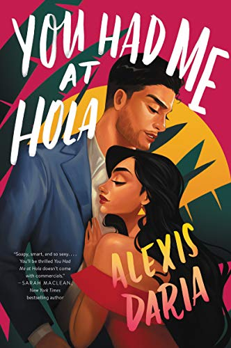 NEW RELEASE: YOU HAD ME AT HOLA by Alexis Daria