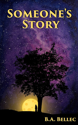 GUEST BLOG: A Typical Writing Day by B.A. Bellec and SOMEONE'S STORY