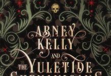 Abney Kelly & the Yuletide Shenanigans