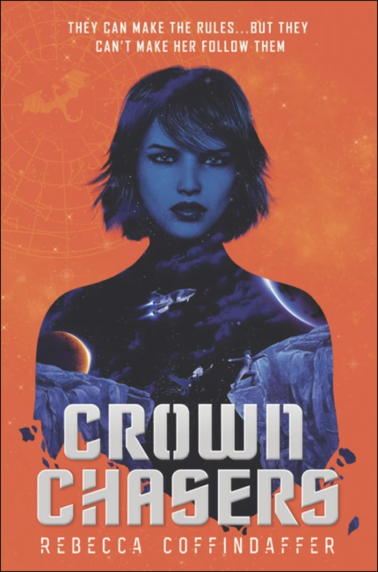 NEW RELEASE: CROWNCHASERS By Rebecca Coffindaffer