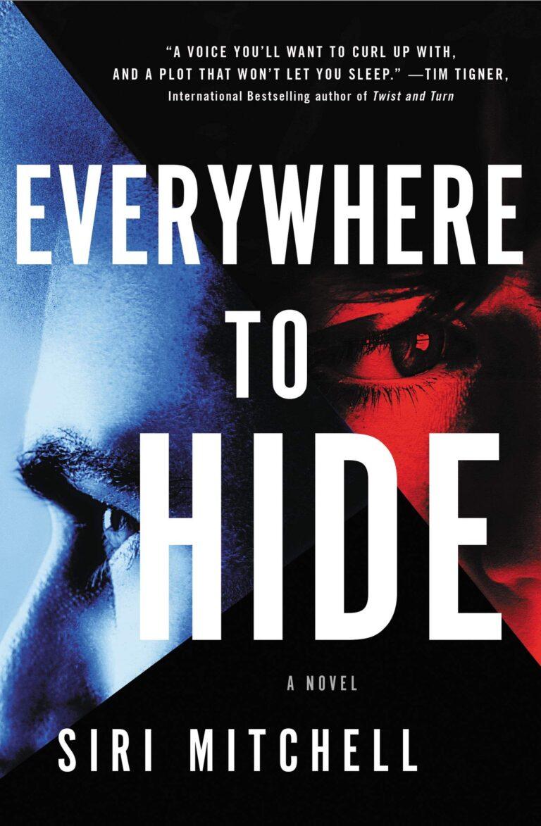 BOOK BLAST: EVERYWHERE TO HIDE by Siri Mitchell