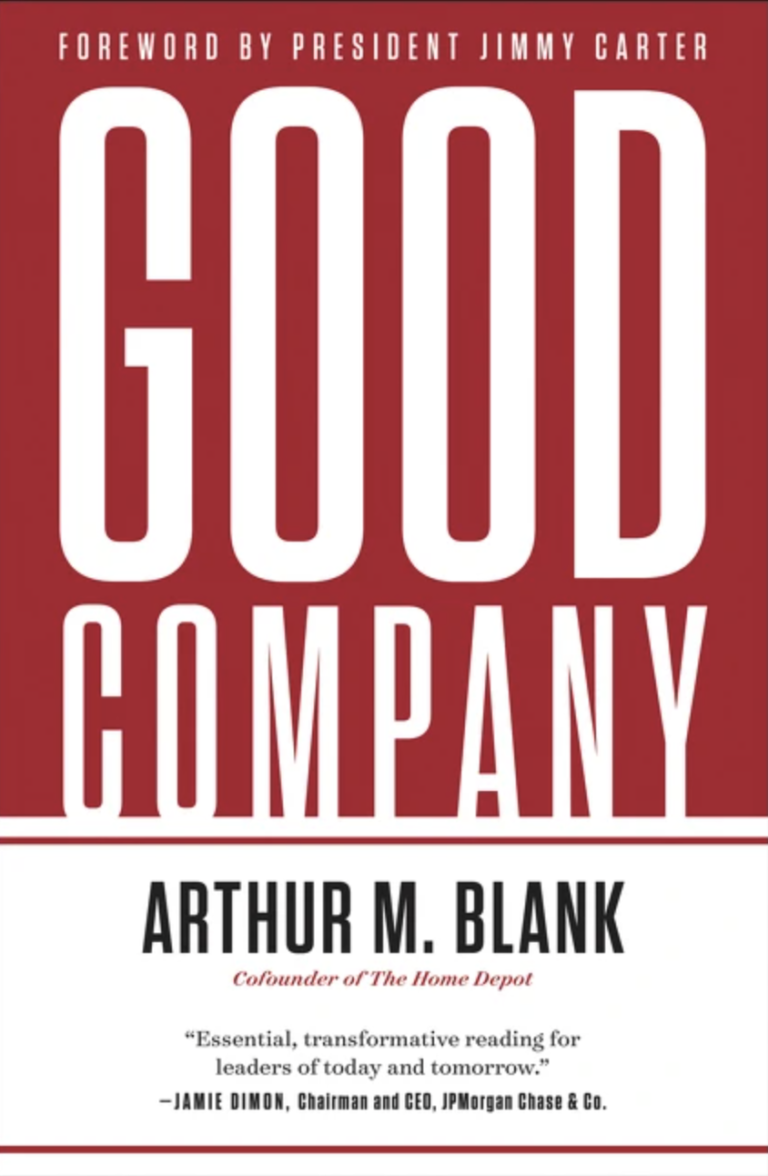 NEW RELEASE: GOOD COMPANY by Arthur M. Blank