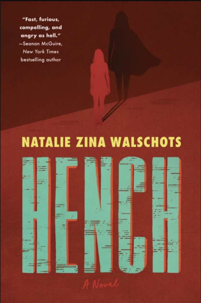 NEW RELEASE: HENCH by Natalie Zina Walschots