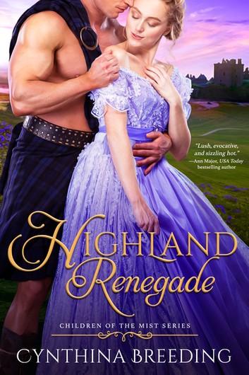 4 STAR REVIEW: HIGHLAND RENEGADE by Cynthia Breeding