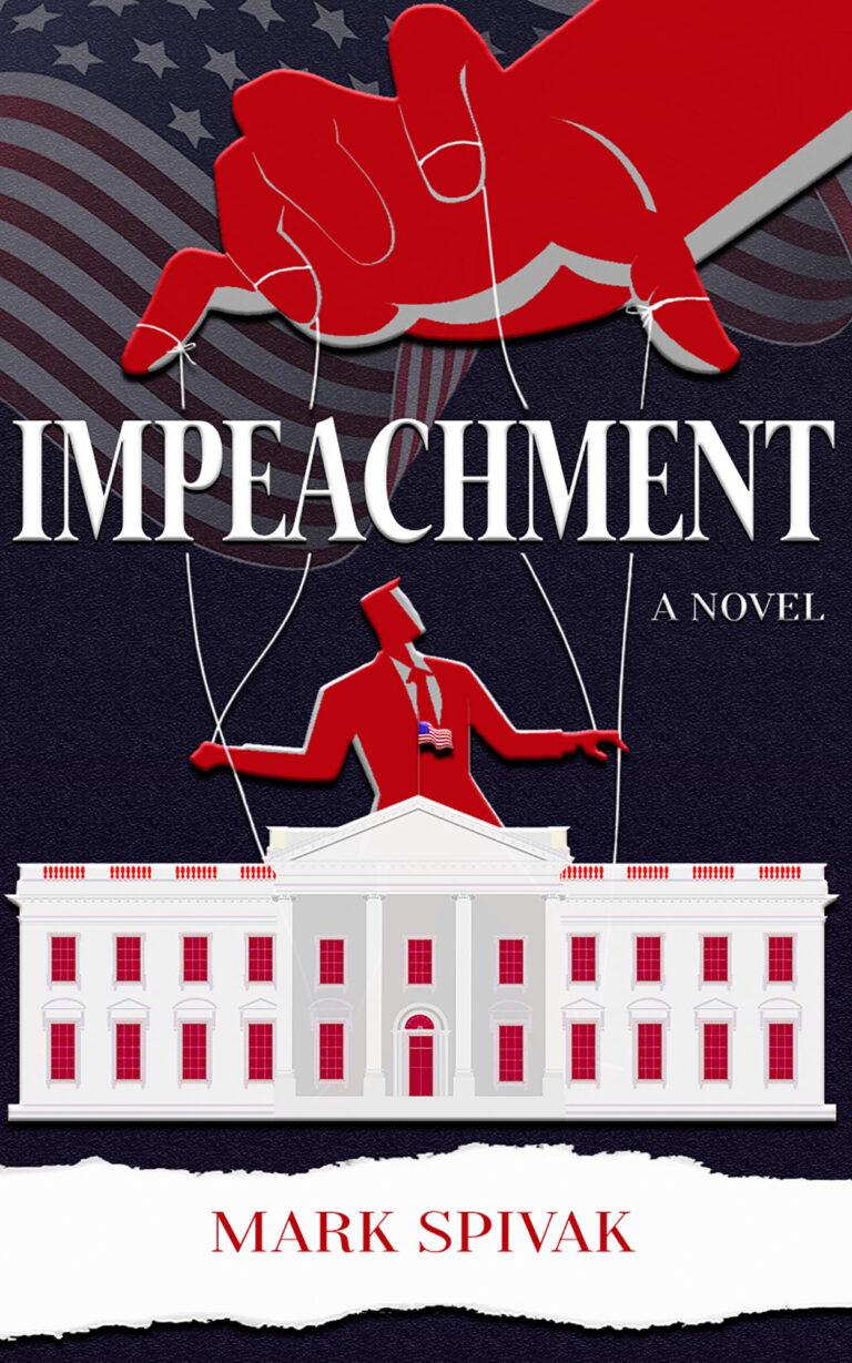 BOOK BLAST: IMPEACHMENT by Mark Spivak