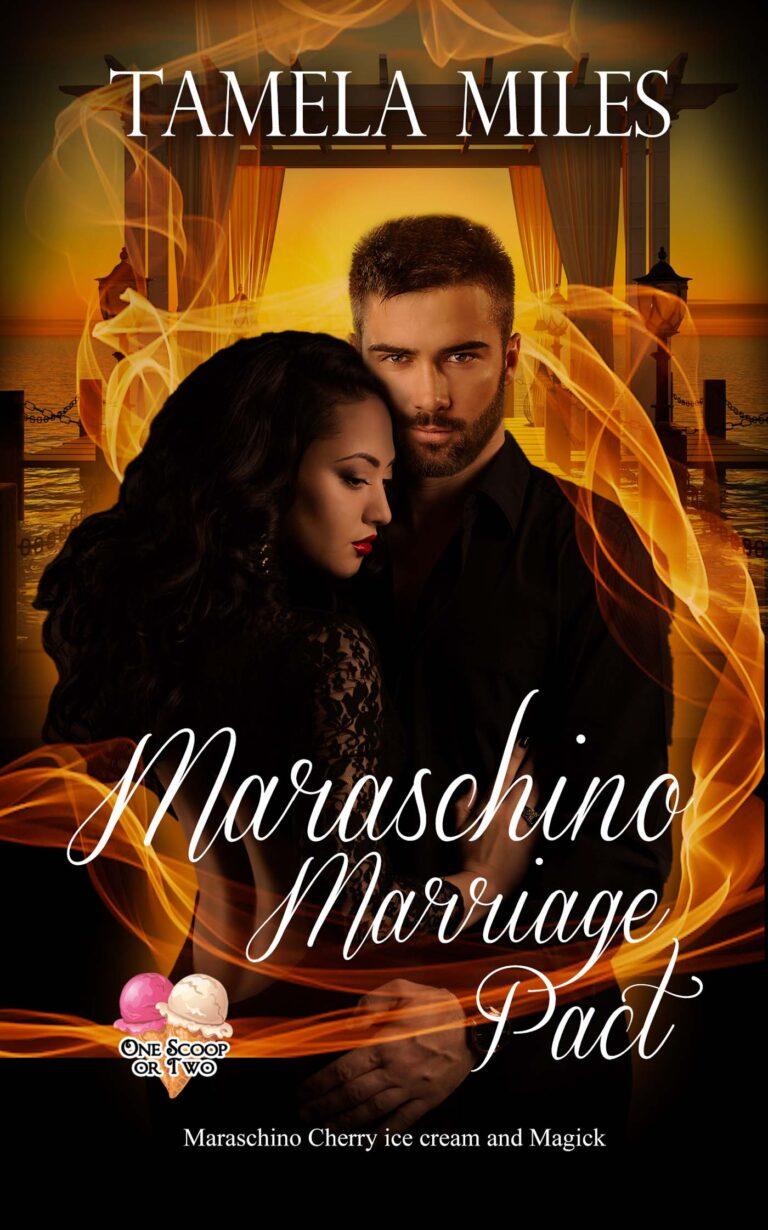 BOOK BLAST: MARASCHINO MARRIAGE PACT by Tamela Miles