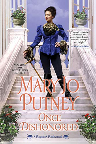 4-STAR REVIEW: ONCE DISHONORED By Mary Jo Putney
