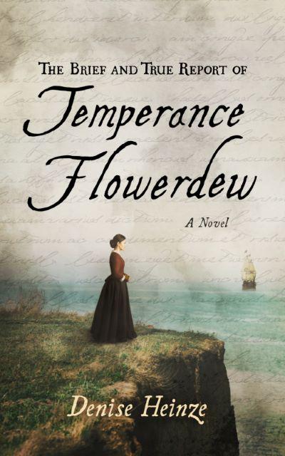 BOOK BLAST: THE BRIEF AND TRUE REPORT OF TEMPERANCE FLOWERDEW by Denise Heinze