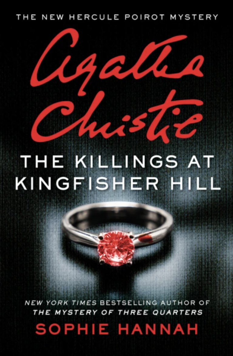 NEW RELEASE: THE KILLINGS AT KINGFISHER HILL by Sophie Hannah