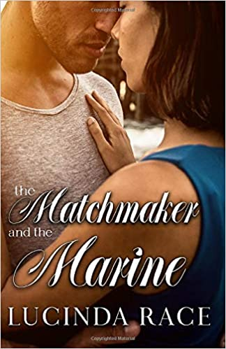 BOOK BLAST: THE MATCHMAKER AND THE MARINE by Lucinda Race