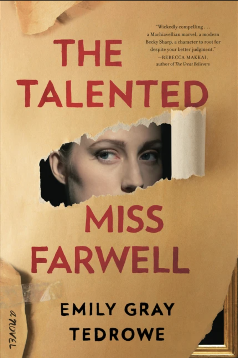 NEW RELEASE: THE TALENTED MISS FARWELL By Emily Gray Tedrowe