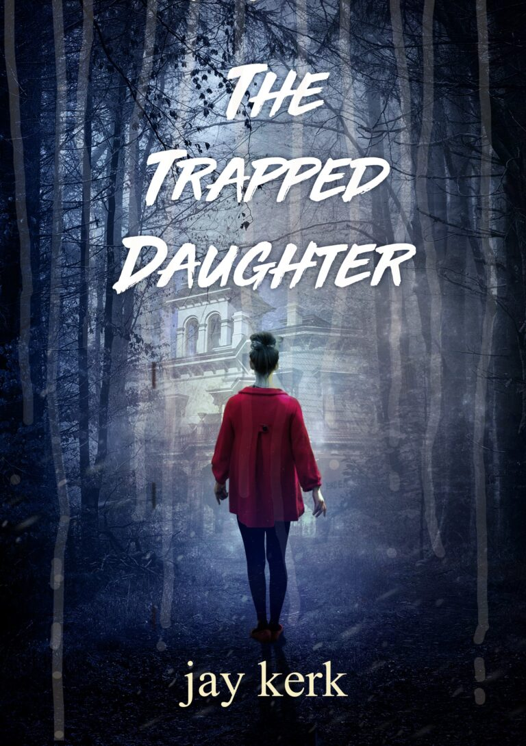 BOOK BLAST: THE TRAPPED DAUGHTER by Jay Kerk