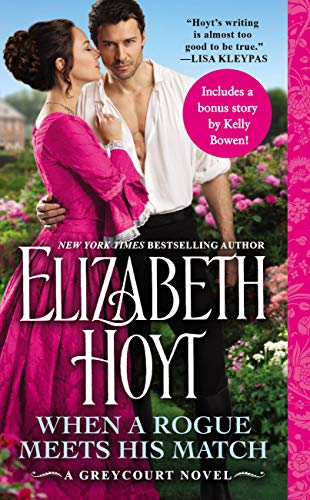 5-STAR REVIEW: WHEN A ROGUE MEETS HIS MATCH by Elizabeth Hoyt