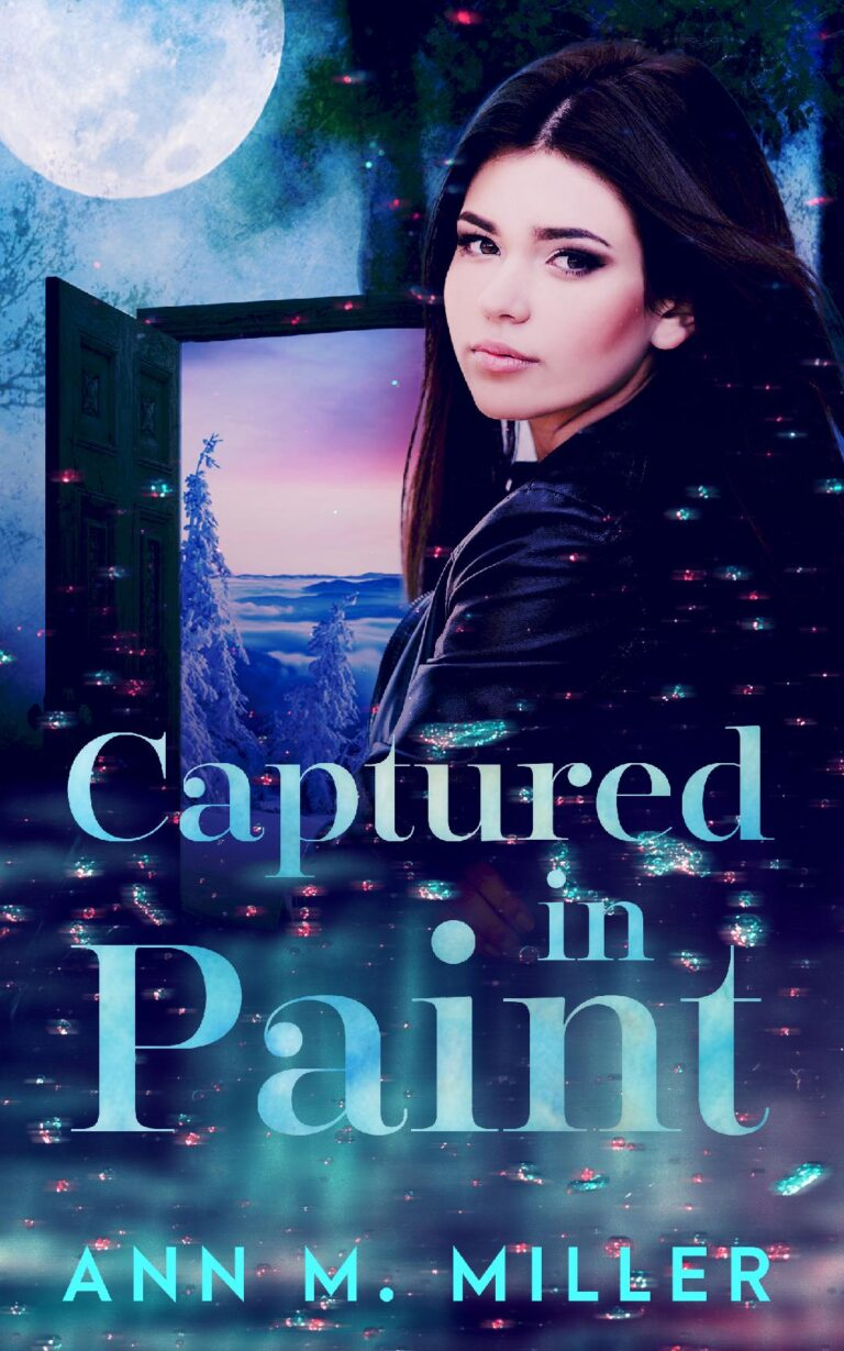 COVER REVEAL: CAPTURED IN PAINT by Ann M. Miller