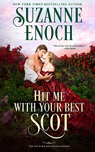 5 STAR REVIEW: HIT ME WITH YOUR BEST SCOT by Suzanne Enoch