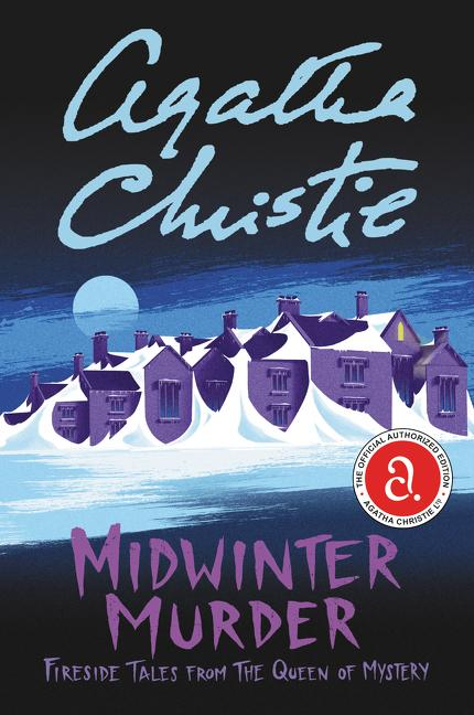 NEW RELEASE: MIDWINTER MURDER: Fireside Tales from the Queen of Mystery by Agatha Christie