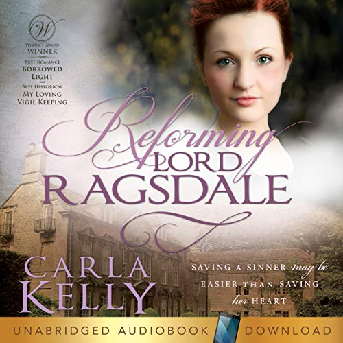 5-Star Audio Review: REFORMING LORD RAGSDALE by Carla Kelly