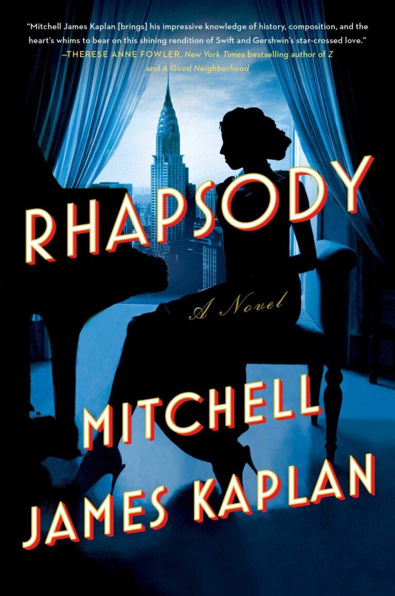 5 STAR REVIEW: RHAPSODY by Mitchell J Kaplan