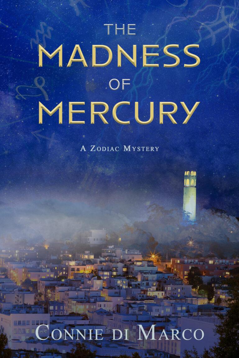 BOOK BLAST: THE MADNESS OF MERCURY by Connie di Marco