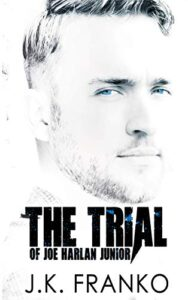The Trial of Joe Harlan